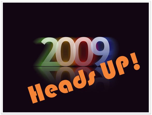 2009-Heads Up