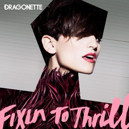 Dragonette Fixin
