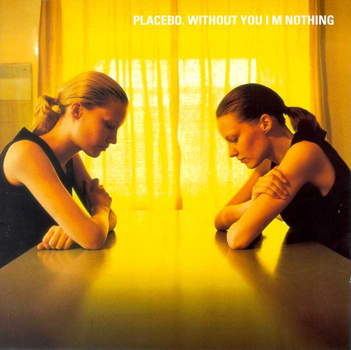 Placebo - Without you