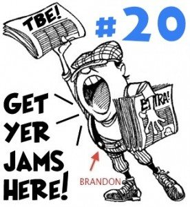Brandon's TBE Digest 20 [2.24.2011] New Jams, Remixes, Mashups & Covers