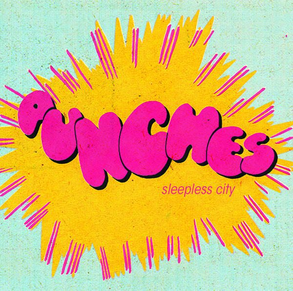 Punches - Sleepless City EP
