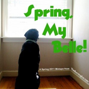 [MIX] SPRING, MY BELLE! /// A TBE Mix For Exploding Into Springtime