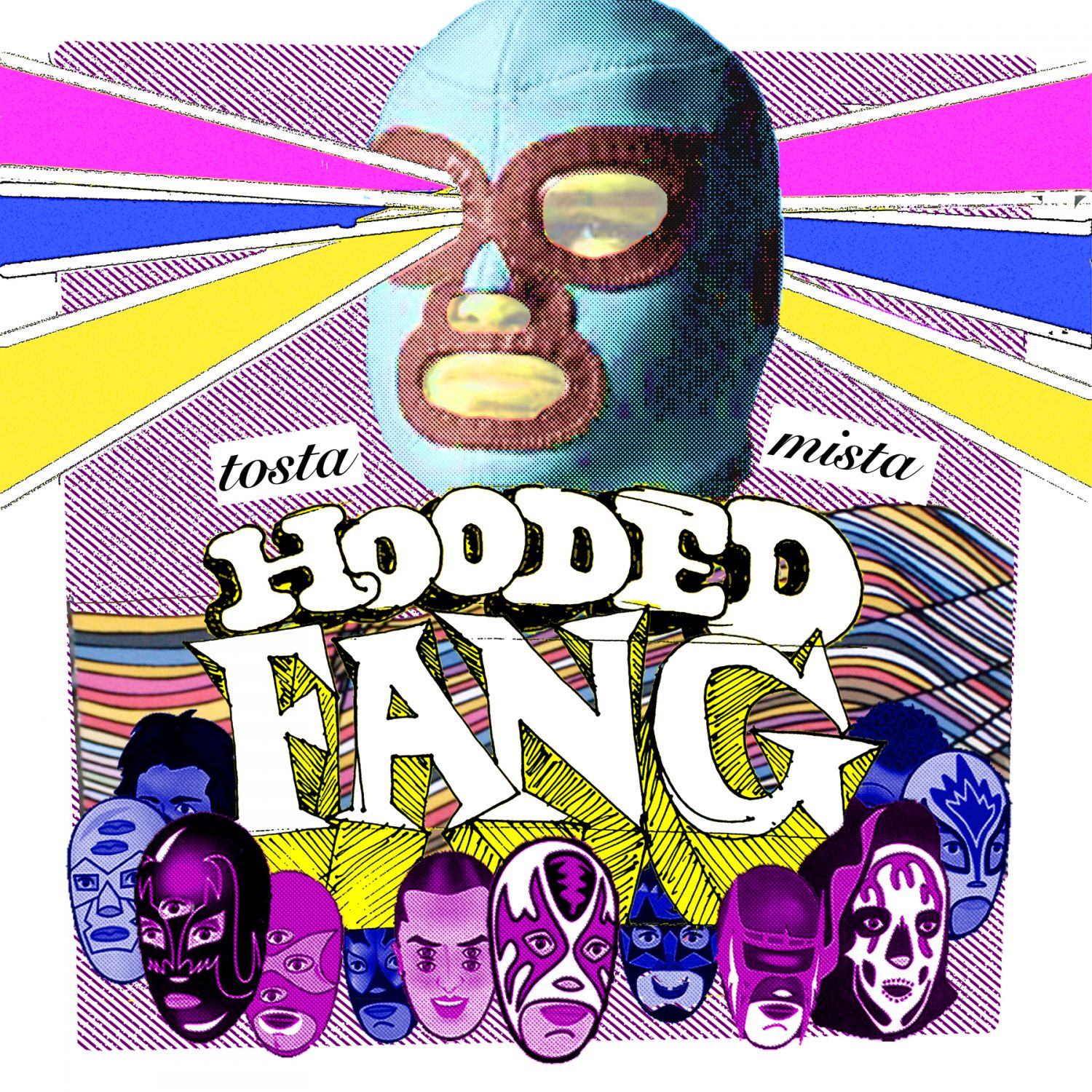 Hooded Fang - Tosta Mista (Album Cover)