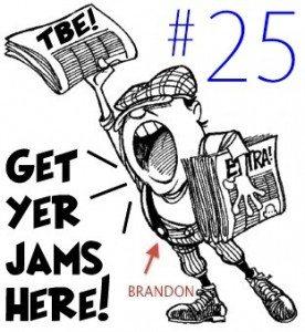 Brandon's TBE Digest 25 – [7.25.2011] New Jams, Remixes, Mashups & Covers!