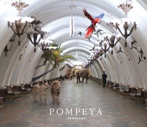 "[LP] Pompeya – TROPICAL (w/ ""Tropical"" & ""Lazy"" [Unreleased hidden track])"