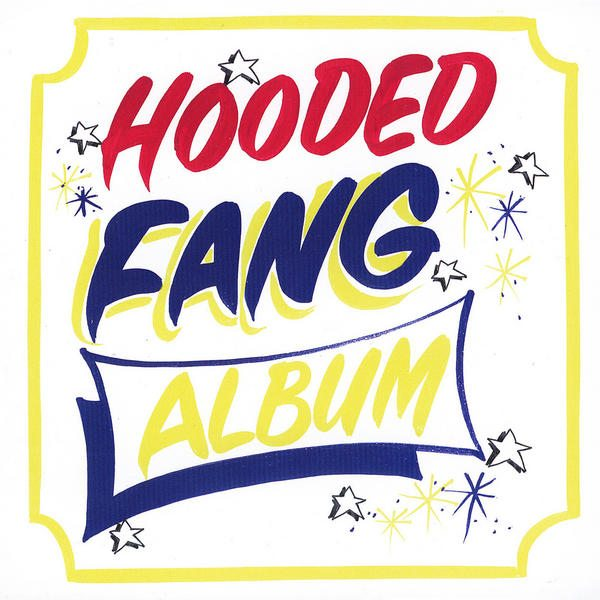 Hooded Fang - Album