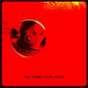 "[MP3] Fast Years – ""Young Heart"""