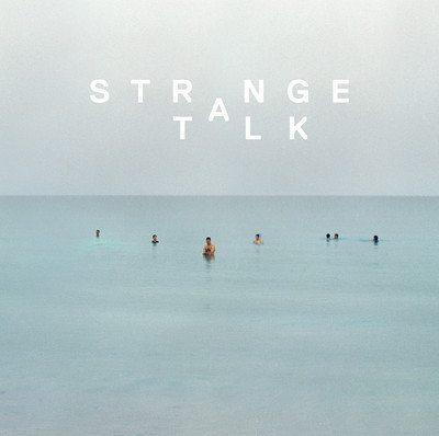 Strange Talk