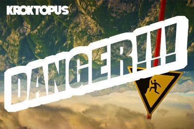 Kroktopus - DANGER!!!