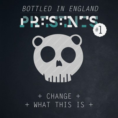 Bottled In England - Change