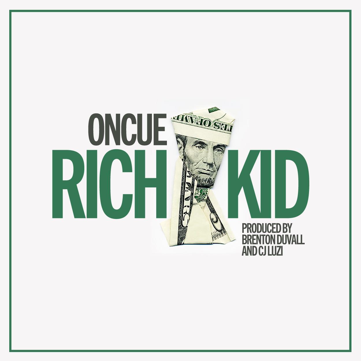 OnCue - Rich Kid