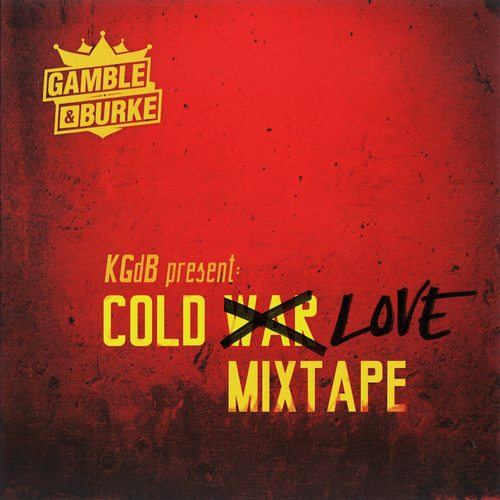 Gamble & Burke - Cold Love Mixtape