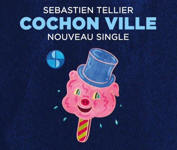 Sebastian Tellier - Cochon Ville
