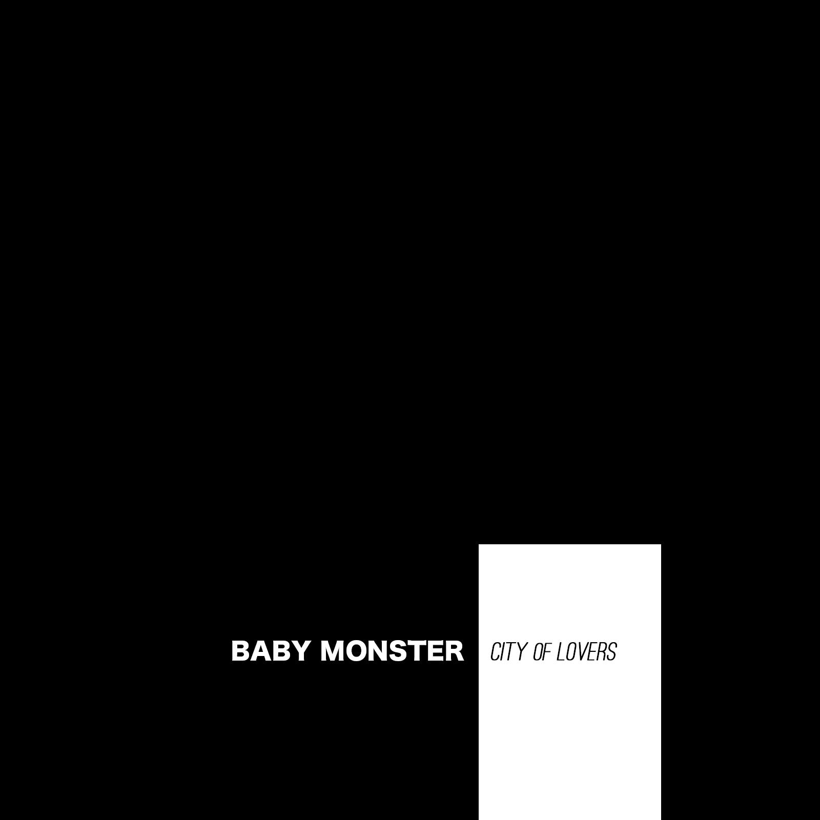 Baby Monster - City of Lovers E.P.