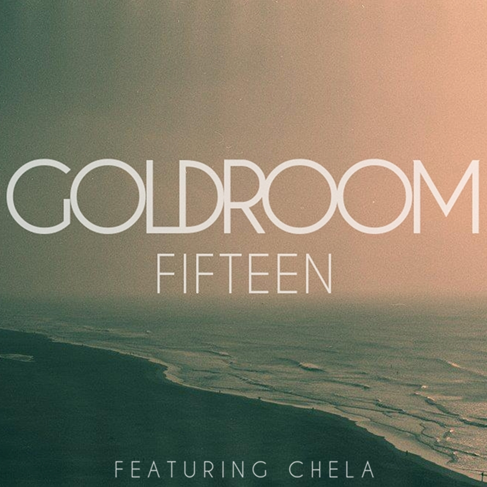 Goldroom - Fifteen