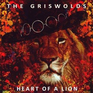 """[MP3] The Griswolds – """"Heart of a Lion"""" & """"Mississippi"""""""