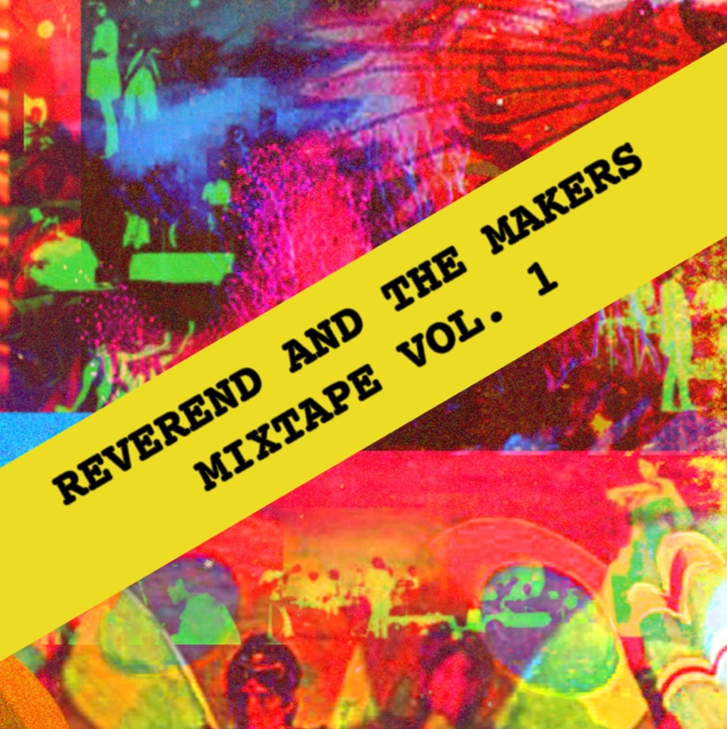 Reverend And The Makers - MIxtape Vol. 1
