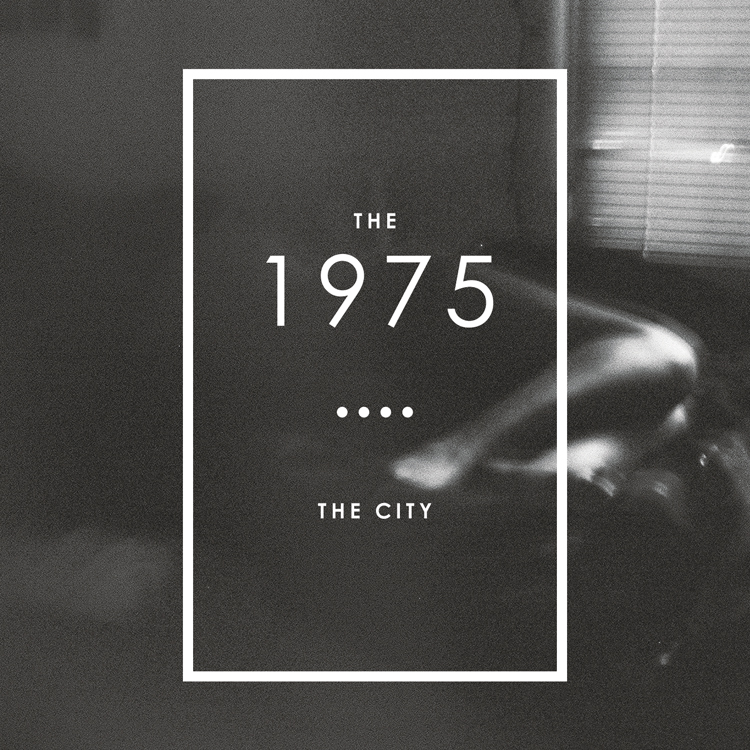 The 1975 - The City