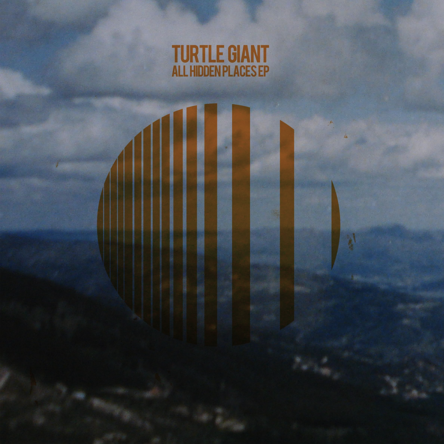 Turtle Giant - All Hidden Places EP