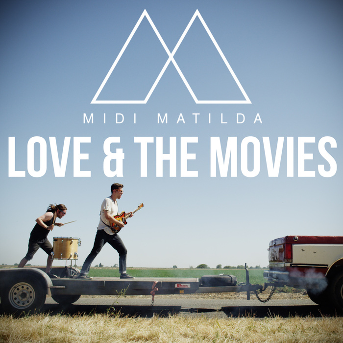 Midi Matilda - Love & The Movies