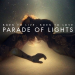 [EP] Parade of Lights &#8211; BORN TO LIVE, BORN TO LOVE (w/ &#8220;Just Give It Up&#8221; )
