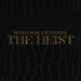 "[LP] Macklemore & Ryan Lewis – THE HEIST (w/ ""Cant Hold Us ft. Ray Dalton"")"