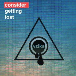 "[MP3] VZLKS – ""Consider Getting Lost"""