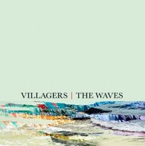 "[MP3] Villagers – ""The Waves"""