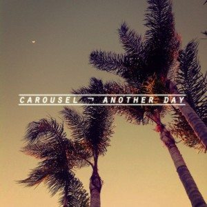 Carousel - Another Day