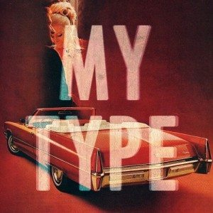 Saint Motel - My Type