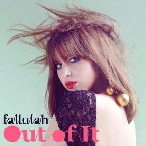 Fallulah - Out of It
