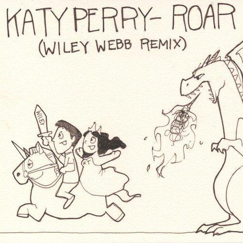 Katy Perry - Roar (Wiley Webb Remix)