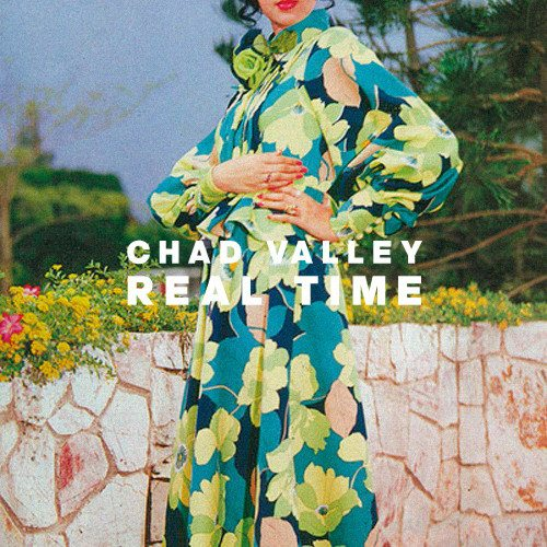 Chad Valley - Real Time