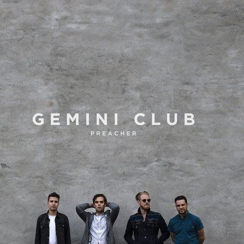 Gemini Club - Preacher