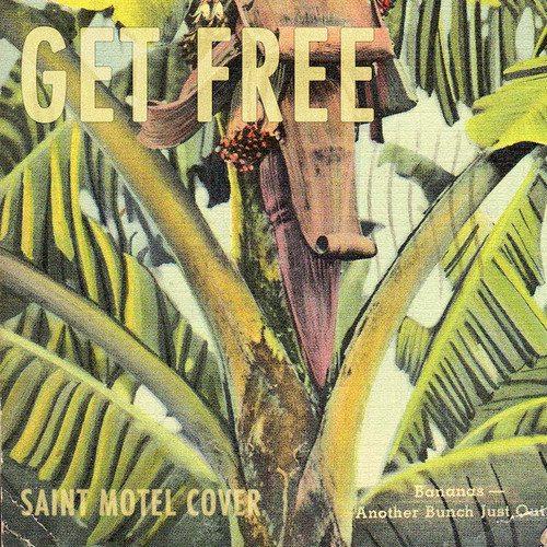 Saint Motel - Get Free