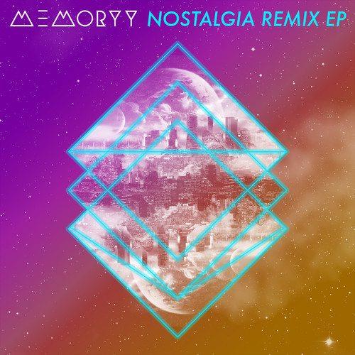 Memoryy - Nostalgia Remix EP