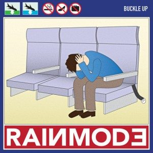 Rainmode - Buckle Up
