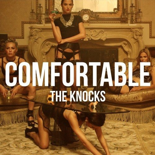 The Knocks - Comfortable feat. X Ambassadors