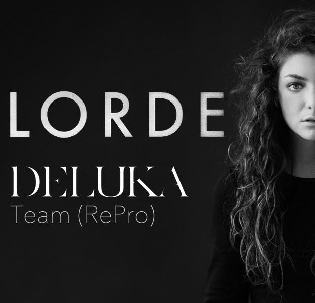 Lorde - Team Deluka remix