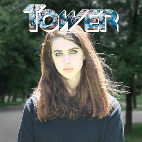 Tower - Can't Vibe