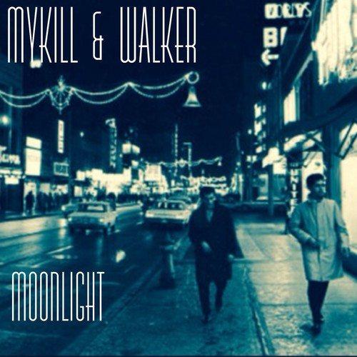 MyKill and Walker - Moonlight