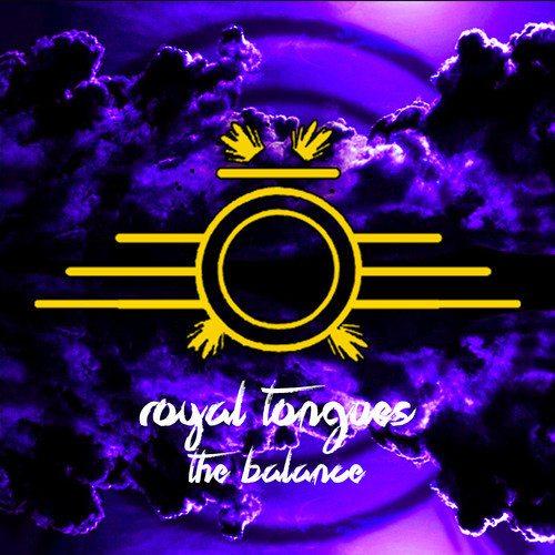 Royal Tongues - The Balance