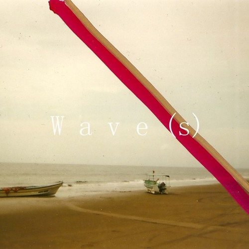 Wave(s)