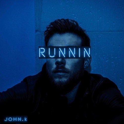 JOHN.k - Runnin