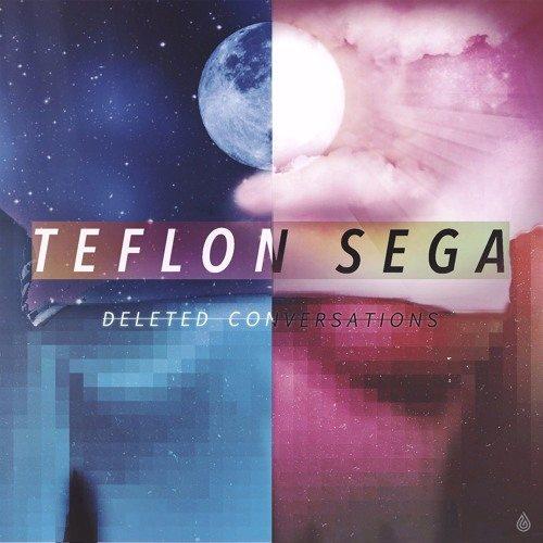 Deleted Conversations (prod by WAJU x Teflon Sega)