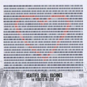 beautiful-small-machines-the-robots-in-love-ep