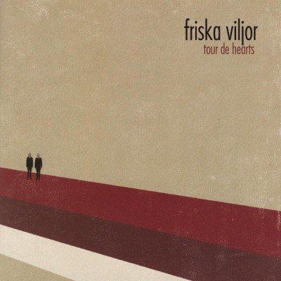 Friska Viljor - Tour De Hearts (2008)
