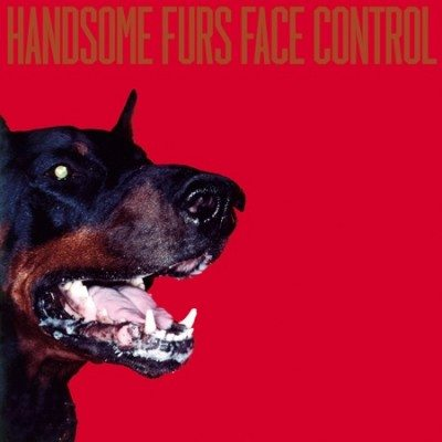 handsome_furs-face_control
