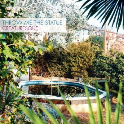Creaturesque-Throw_Me_The_Statu