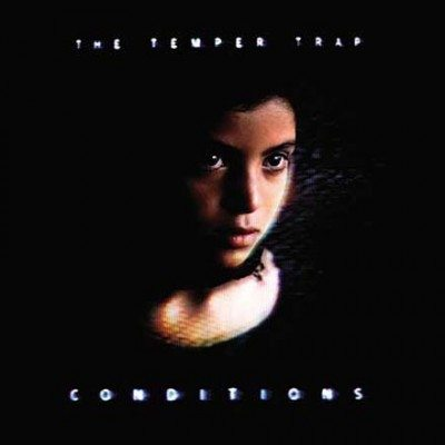 TheTemperTrap-Conditions